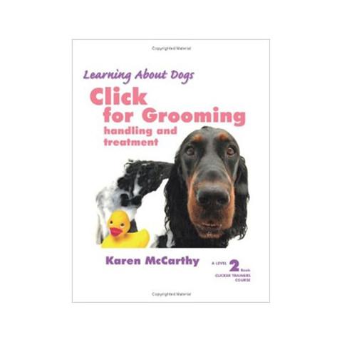 Karen Pryor - Click for Grooming